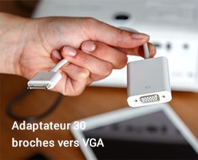 Adaptateur 30 broches vers VGA